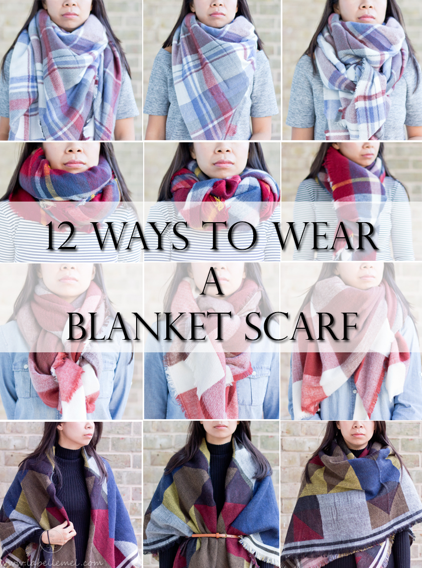 LaBelleMel_12_Ways_to_Wear_Tie_Blanket_Scarf_0